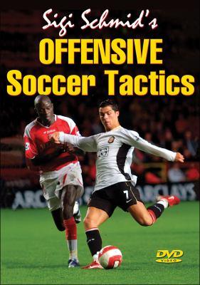 Sigi Schmid's Offensive Soccer Tactics DVD 9780736073653