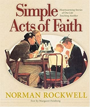Simple Acts of Faith: Heartwarming Stories of One Life Touching Another 9780736910736