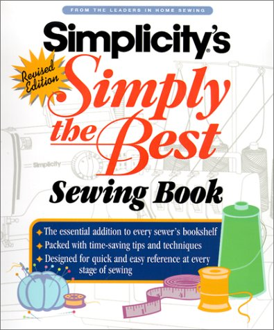 Simplicity's Simply the Best Sewing Book 9780739421000