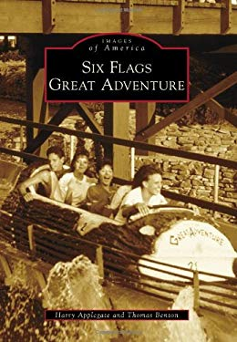 Six Flags Great Adventure 9780738565699