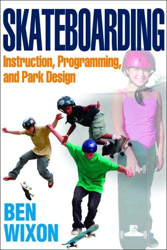 Skateboarding: Instruction, Programming, and Park Design 9780736074261