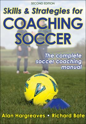 Skills and Strategies for Coaching Soccer 9780736080224