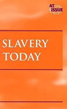 Slavery Today 9780737716139