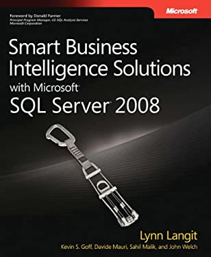 Smart Business Intelligence Solutions with Microsoft SQL Server 2008 9780735625808