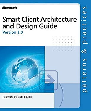 Smart Client Architecture and Design Guide 9780735618534