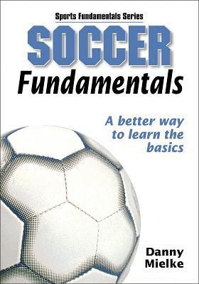 Soccer Fundamentals: 9780736045063