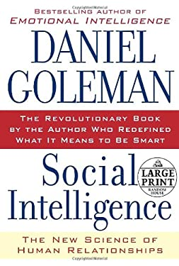 Social Intelligence: The New Science of Human Relationships 9780739326794