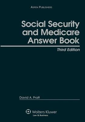 Social Security and Medicare Answer Book 9780735560116