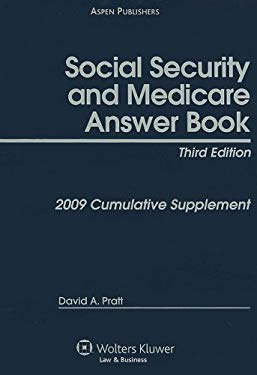 Social Security and Medicare Answer Book: Cumulative Supplement 9780735574007