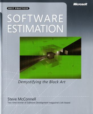 Software Estimation: Demystifying the Black Art 9780735605350