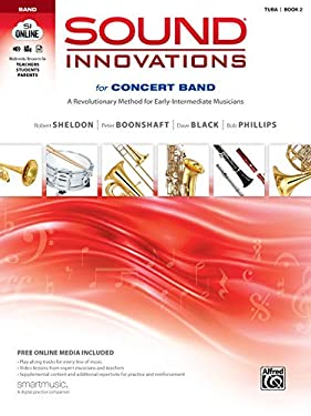 Sound Innovations for Concert Band, Bk 2: A Revolutionary Method for Early-Intermediate Musicians (Tuba), Book, CD & DVD