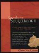 Speaker's Sourcebook II: Quotes, Stories and Anecdotes for Every Occasion 9780735202818