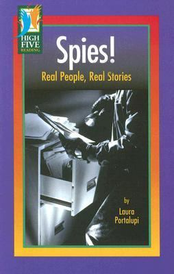 Spies!: Real People, Real Stories 9780736828307