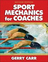 Sport Mechanics for Coaches - 2nd Edition