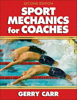 Sport Mechanics for Coaches - 2nd Edition 9780736039727