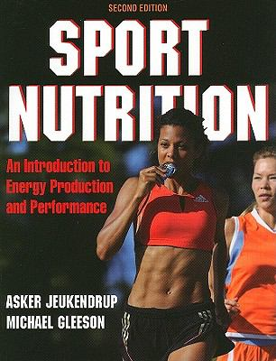 Sport Nutrition: An Introduction to Energy Production and Performance 9780736079624