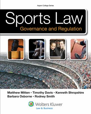 Sports Law & Regulation: College Edition 9780735508644