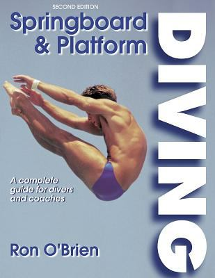 Springboard and Platform Diving - 2nd Edition 9780736043786