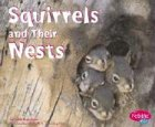 Squirrels and Their Nests 9780736825856