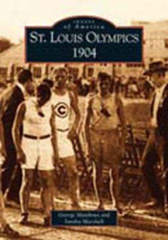 St. Louis Olympics, 1904 9780738523293