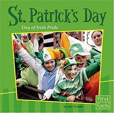 St. Patrick's Day: Day of Irish Pride 9780736863988