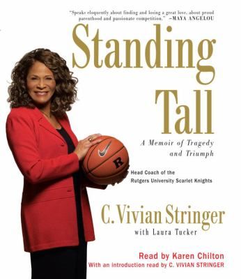 Standing Tall: A Memoir of Tragedy and Triumph 9780739329115