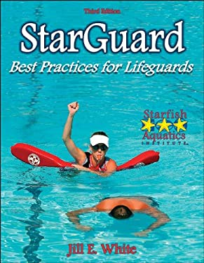 StarGuard: Best Practices for Lifeguards 9780736060752
