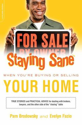 Staying Sane When You're Buying or Selling Your Home 9780738210582