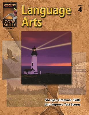 Steck-Vaughn Core Skills: Language Arts: Student Edition Grade 4 9780739870914
