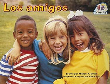 Steck-Vaughn En Parejas: Leveled Reader Los Amigos 9780739808030