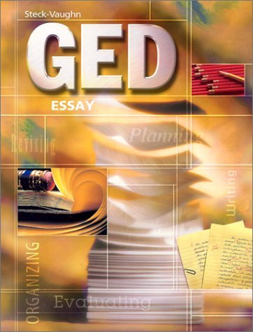 Steck-Vaughn GED: Student Edition Essay, the 9780739828328