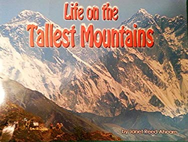Steck-Vaughn Shutterbug Books: Leveled Reader Life on the Tallest Mountains, Science 9780739876367