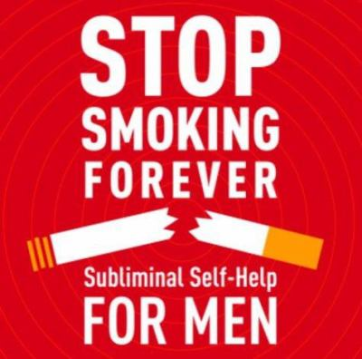 Stop Smoking - Men: Subliminal Self Help 9780739309612