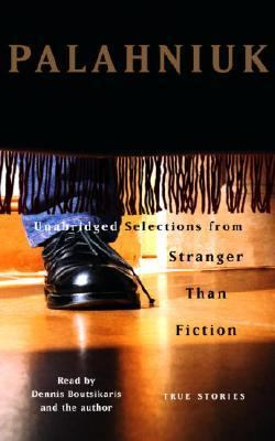 Stranger Than Fiction: True Stories 9780739312377