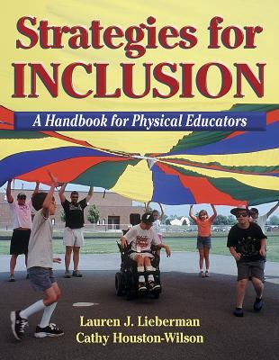 Strategies for Inclusion: A Handbook for Physical Educators 9780736003247