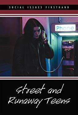 Street and Runaway Teens 9780737740332