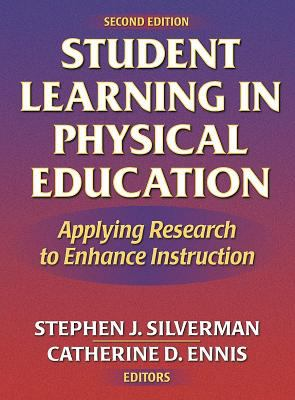 Student Learning in Physical Education - 2nd: Applying Research to Enhance Instruction 9780736042758