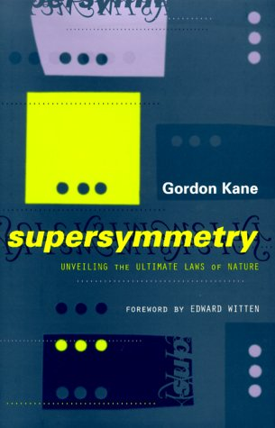 Supersymmetry: Unveiling the Ultimate Laws of Nature 9780738202037