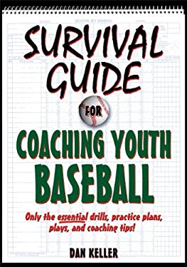 Survival Guide for Coaching Youth Baseball 9780736087735