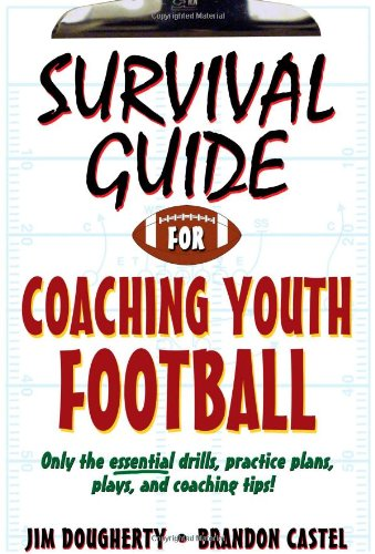 Survival Guide for Coaching Youth Football 9780736091138