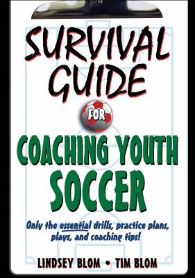 Survival Guide for Coaching Youth Soccer 9780736077323