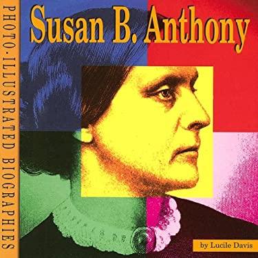 Susan B Anthony 9780736884228