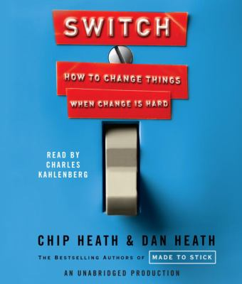 Switch: How to Change Things When Change Is Hard 9780739376966