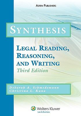 Synthesis: Legal Reading, Reasoning and Writing 9780735562837