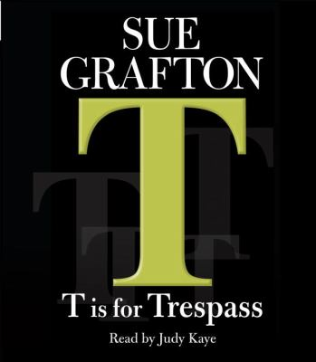 T Is for Trespass 9780739323120