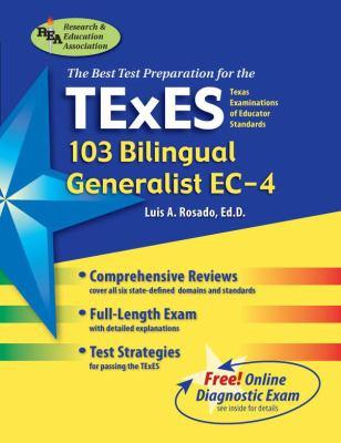 TExES 103 Bilingual Generalist EC-4: Texas Examinations of Educator Standards 9780738601656