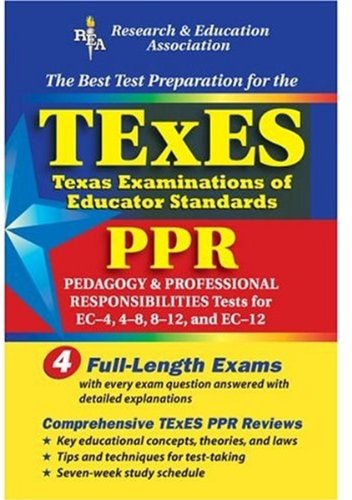 TExES PPR: The Best Test Preparation for the Texas Examinations of Educator Standards 9780738600086