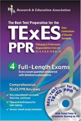 Texes Ppr (Rea) - The Best Test Prep for the Texas Exam of Educator Stds 3/E [With CDROM] 9780738600680