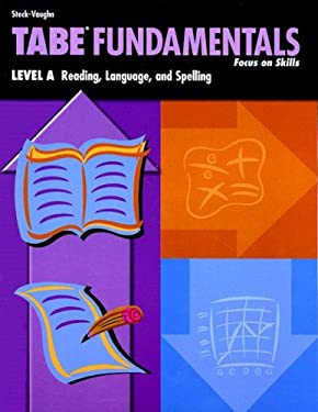 Tabe Fundamentals: Level A: Reading, Language, and Spelling 9780739880425