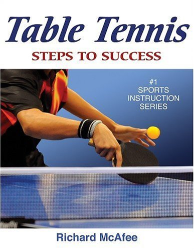 Table Tennis: Step to Success 9780736077316